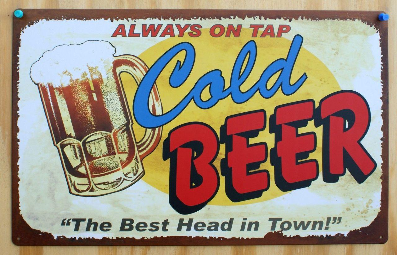 Cold Beer Always On Tap Tin Sign Keg Bar Garage Man Cave Poker Night B6 The Wild Robot