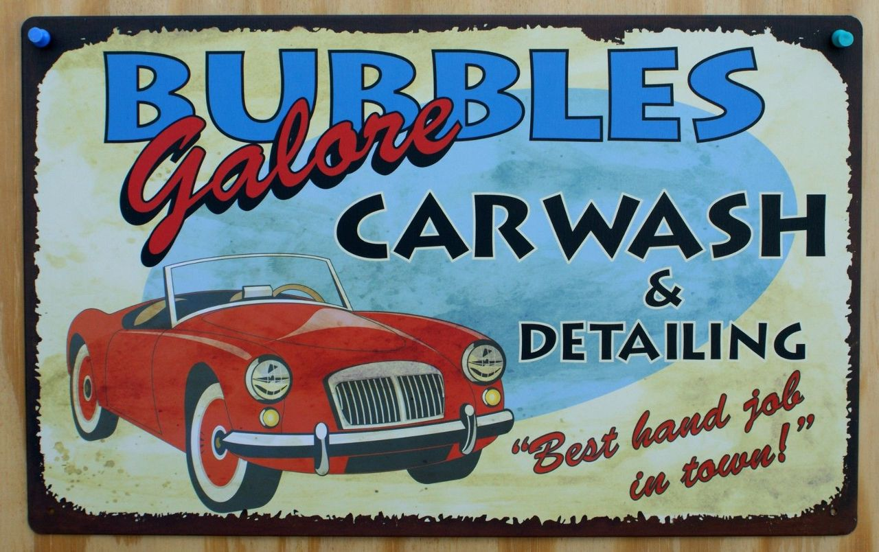 Bubbles Galore Car Wash Detailing Tin Sign Garage Humor Classic