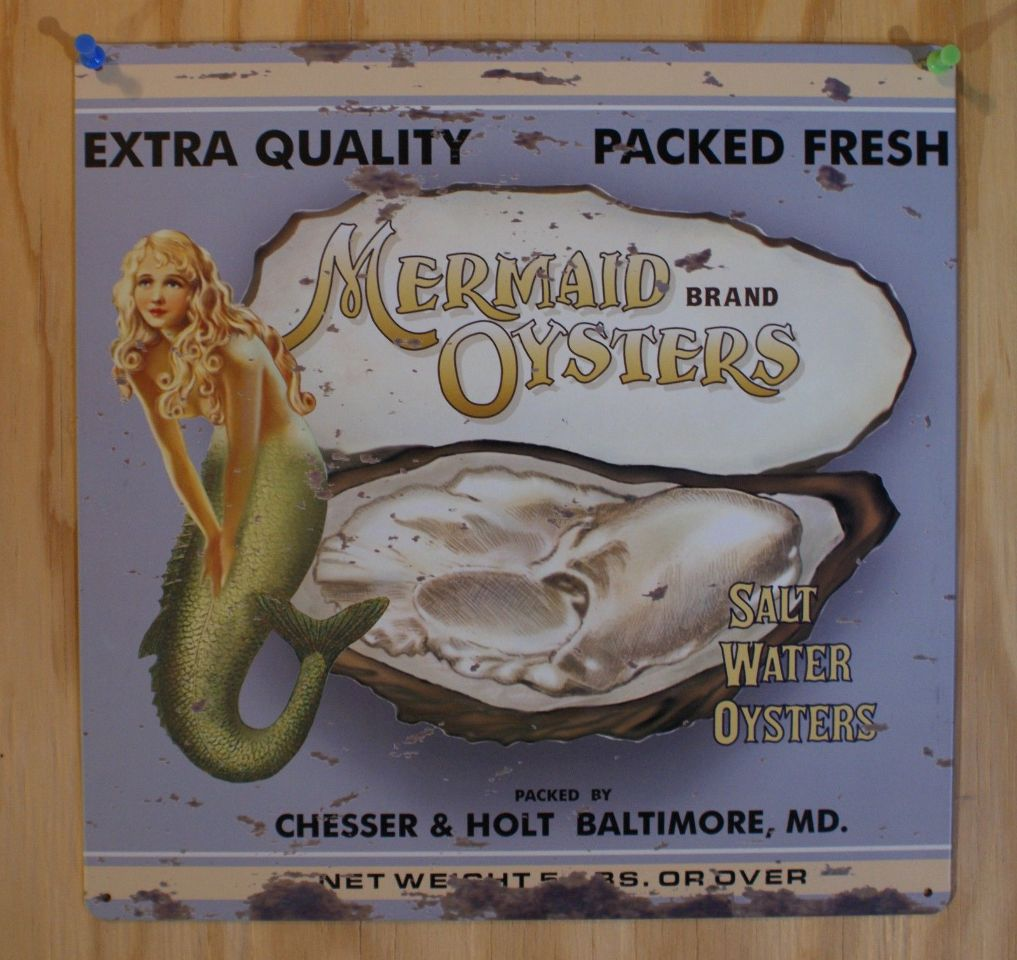 Mermaid Brand Oysters Tin Sign Chesser Amp Holt Baltimore