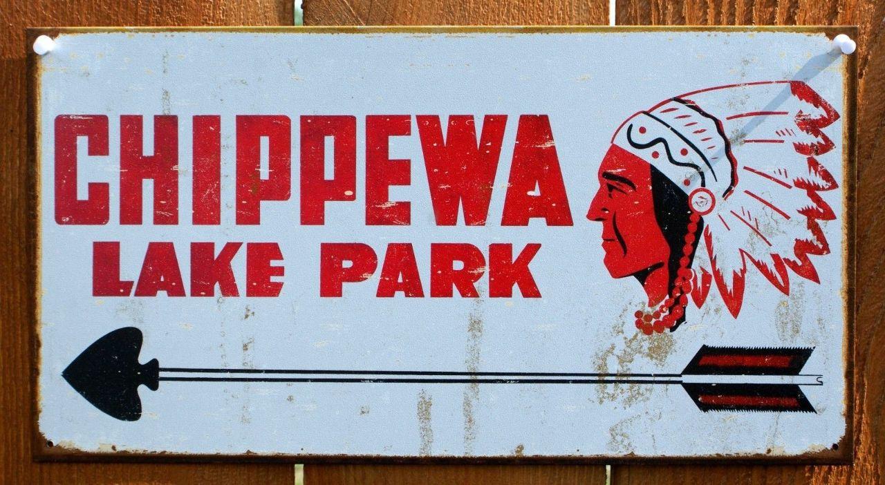 Chippewa Lake Park Tin Sign Camping Cabin Fishing Outdoors