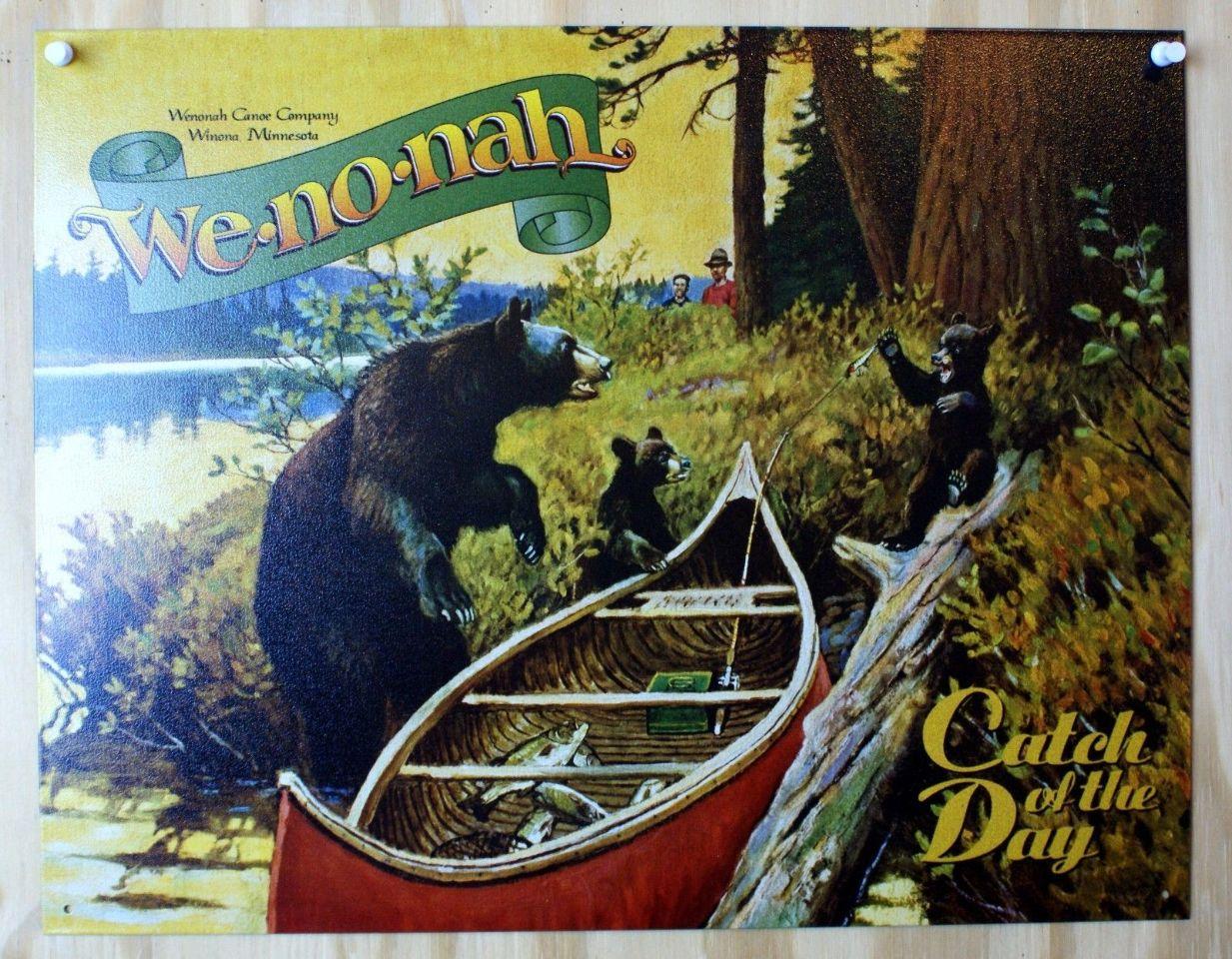 We-No-Nah Canoes Tin Metal Sign Outdoors Bears Bear Cub Fishing Cabin
