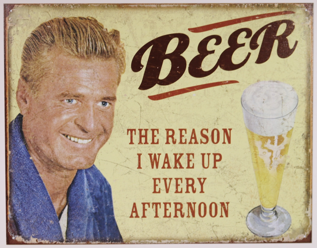 Beer Why I Wake Up Every Afternoon Funny Tin Metal Sign