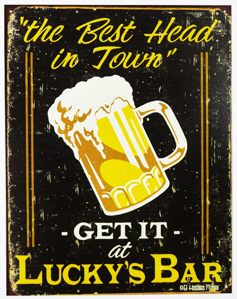 Best Head In Town Luckys Bar Tin Sign Beer College Frat