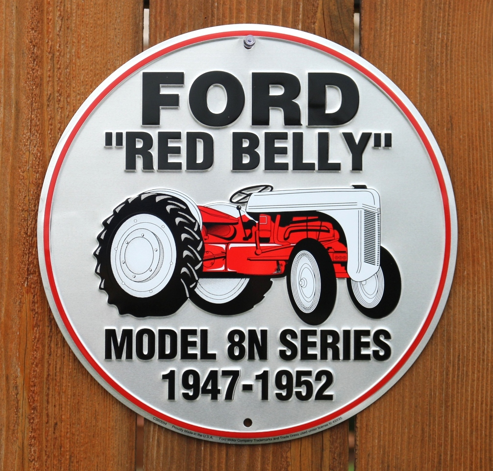 Ford Tractor Cartoon : Ford red belly tractor model n series tin round sign farm