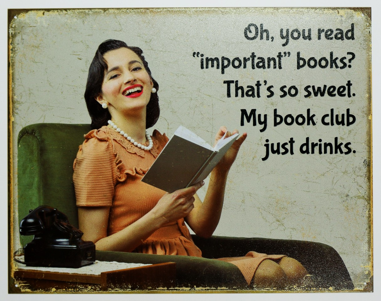 My Book Club Drinks Tin Sign Reading Book Store Humor Bar