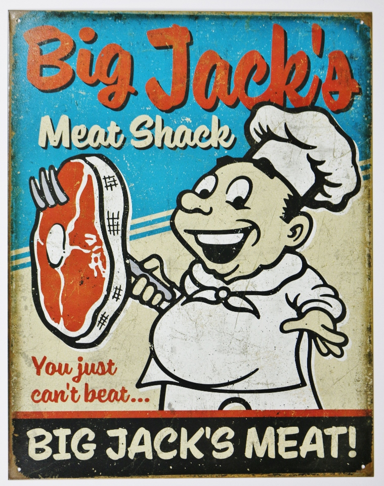 Restaurant Kitchen Humor big jacks meat shack tin metal sign college humor restaurant
