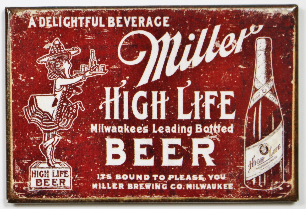 Miller High Life Beer FRIDGE MAGNET Vintage Style Label AD ...
