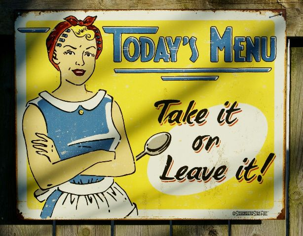 Todays Menu Take It Or Leave Humor Tin Sign Garage Mom