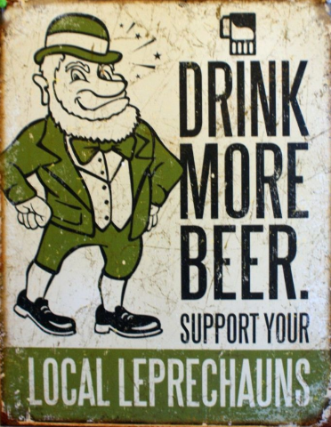 Drink More Beer Support Your Local Tin Sign Irish Bar