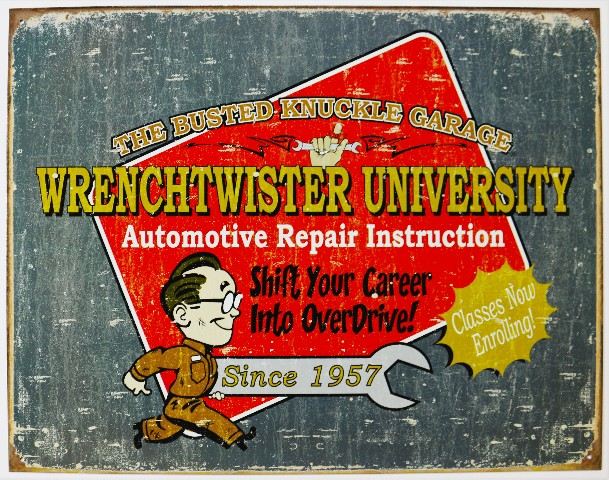 Busted Knuckle Garage Wrench Twister University Tin Sign Mechanic Auto The Wild Robot