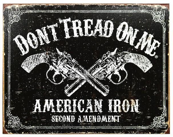 Dont Tread On Me American Iron Second Amendment Tin Metal Sign Hand Gun B62