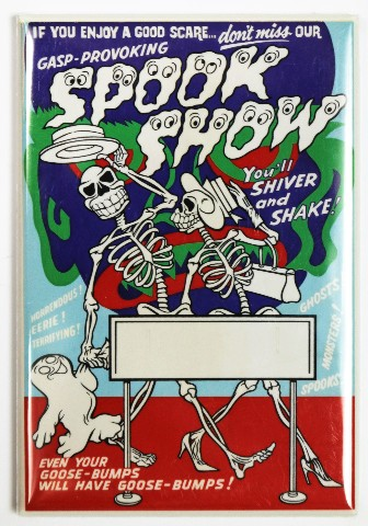 Spook Show Fridge Magnet Vintage Style Movie Show Poster