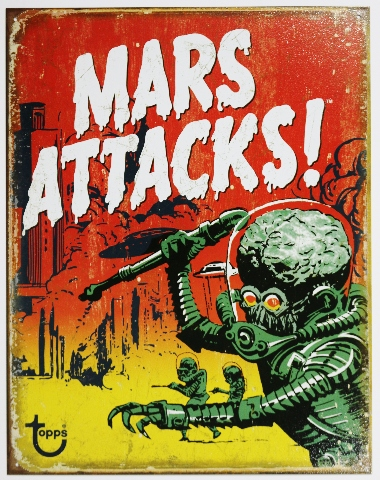 Mars Attacks Tin Metal Sign Topps Comic Book Movie Poster Aliens