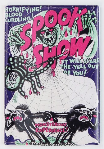 Spook Show FRIDGE MAGNET Horror Halloween Haunted House