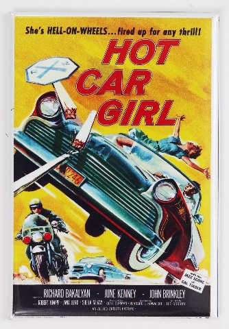 Hot Rod Girl Movie Poster FRIDGE MAGNET 1950's Bel Air Drag Racing Race Car Chevy