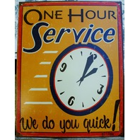 """One Hour Service """"We do you quick"""" Tin Sign Great  Garage Man Cave Business"""