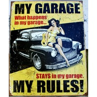 My Garage My Rules Tin Metal Sign Garage pinup what happens American Hot Rod G67
