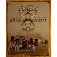 Ford V8 75th Ann. Tin Sign Hot Rod Garage Mechanic Mustang F Series 5.0 B10