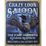 Crazy Loon Saloon Fine Food & Drink Tin Sign Home Bar Kitchen Decor Duck B26