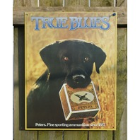 Peters True Blue Lab labrador retriever Duck Hunt ammo Tin Sign Hunting s28