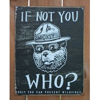 Smokey The Bear Wildfires AD Tin Sign Camp Outdoors Camping National Parks  B82
