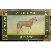 A Horse of the Same Color Tin Metal Sign Country Kitchen Home Farm Green s30