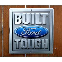 Built Ford Tough Tin Metal Sign F 150 250 F Series Truck Mustang Mechanic F78
