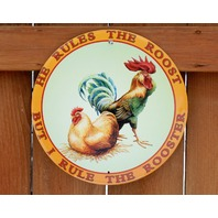 I Rule The Rooster Chicken Hen Metal Round Sign Country Farm Marriage Humor B95