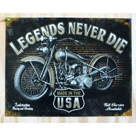 Legends Never Die Tin Metal Sign Garage Motorcycle HD Made In The USA Bike  23A