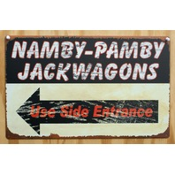 Namby Pamby Jackwagons Use Side Entrance Tin Sign Home decor Bar Garage Z77