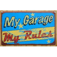 My Garage My Rules Tin Metal Sign Hot Rat Rod Jeep Roadster Vette Muscle Car