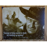 John Wayne Courage Tin Sign Inspiration Duke Western Cowboy Rodeo Country 16A