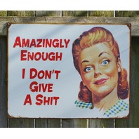 Amazingly Enough Tin Metal Sign Man Cave Garage Humor Mom Comedy Kitchen Home