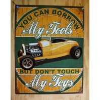You Can Borrow My Tools Dont Touch My Toys Tin Sign Garage Mechanic Hot Rod G58