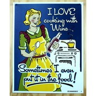 I Love Cooking With Wine Tin Metal Sign Food Humor Kitchen Winery Drinks B16