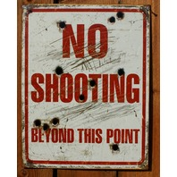 No Shooting Beyond This Point Tin Sign Shooting Range Gun Rights Country