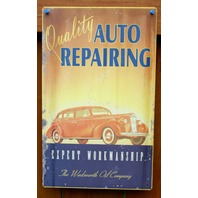 Quality Auto Repairing Wadsworth Oil Company Tin Sign Mechanic Garage Car C52