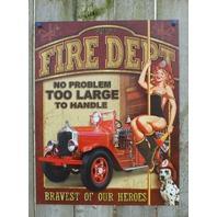 Fire Dept Tin Sign Fireman Fire truck EMS EMT  Man Cave Garage Dalmatian Dog 21a