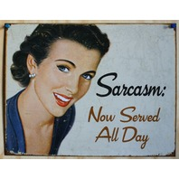 Sarcasm Now Served All Day Tin Sign Humor Comedy Wife Home Kitchen Decor E42