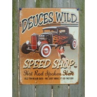 Deuces Wild Speed Shop Tin Sign Man Cave Garage Hot Rod Pin Up Girl Ford V8 G78