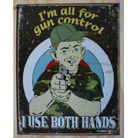 Schonberg Gun Control Tin Sign 2nd amendment Hand Gun Humor Comedy Kitchen 6A
