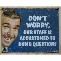 Dumb Questions Tin Sign Business Work Humor Comedy Office Cubicle Sarcasm  7A