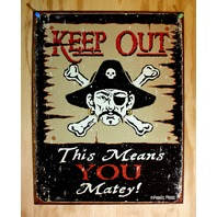 Keep Out This Means You Tin Sign Pirate Warning No Trespassing Black Beard D89