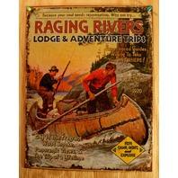Raging Rivers Tin Sign Lodge Adventure Canoe Cabin Outdoors Hunting Fishing F106