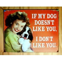 If My Dog Doesnt Like You I Dont Tin Sign Humor Collie Mix Bread Red Green B109