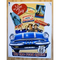 On The Road Again I Love Lucy Tin Sign New Mexico Tennessee Route 66 Comedy E114