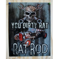 You Dirty Rat Rod Tin Sign Hot Rod Skull Garage Mechanic V8 Ford Chevy Dodge