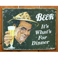Beer Its Whats For Dinner Tin Sign Bar Beer Alcohol College Dorm Humor E45