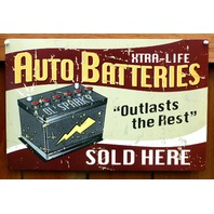 Xtra Life Batteries Outlast The Rest Tin Sign Mechanic Garage Auto Repair E27