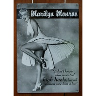 Marilyn Monroe High Heels Tin Metal Sign Pin Up Bar Quotes Humor Comedy G117